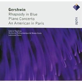 Gershwin : Rhapsody in Blue, Piano Concerto & An American in Paris - Apex