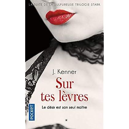 Sur tes lèvres (1)