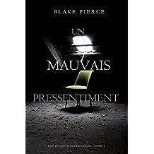 Un mauvais pressentiment (Une Enquête de Keri Locke – tome 1) (French Edition)