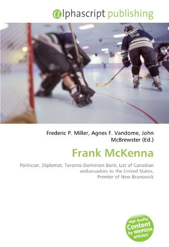 frank-mckenna-politician-diplomat-toronto-dominion-bank-list-of-canadian-ambassadors-to-the-united-s