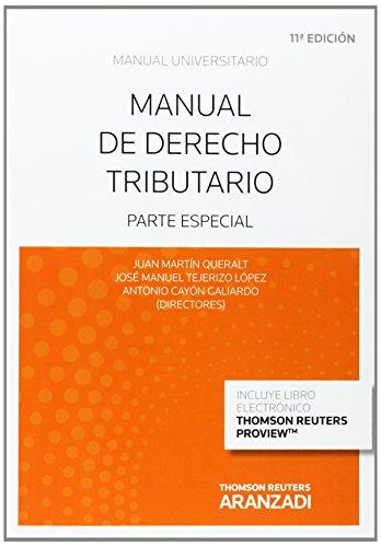 Manual de derecho tributario (Papel + e-book): parte especial (Manuales) por Antonio Cayón Galiardo