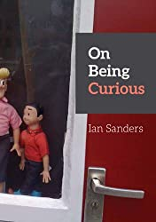 On Being Curious