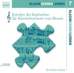 KLASSIK KENNEN LERNEN 7 - Juwelen der Inspiration: Klavierkonzerte von Mozart