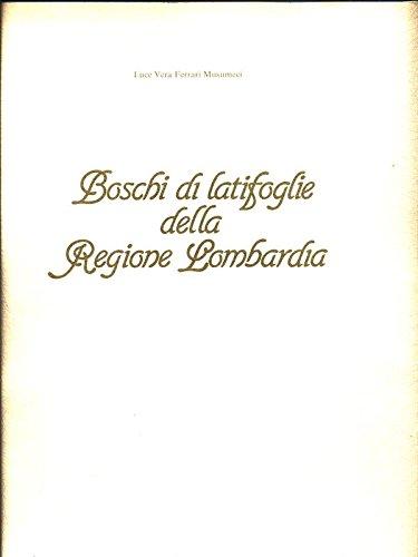 Boschi di latifoglie della regione Lombardia