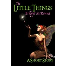 The Little Things - A Short Story