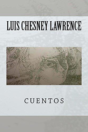 Cuentos por Luis Chesney Lawrence