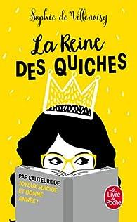 La reine des quiches par  Villenoisy