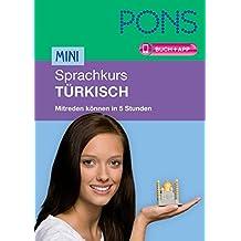 PONS Mini-Sprachkurs Türkisch: Mitreden können in 5 Stunden