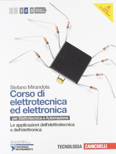 Corso di elettrotecnica ed elettronica. Per le Scuole superiori. Con CD-ROM. Con espansione online: 2