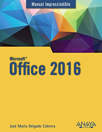 Office 2016 (Manuales Imprescindibles)