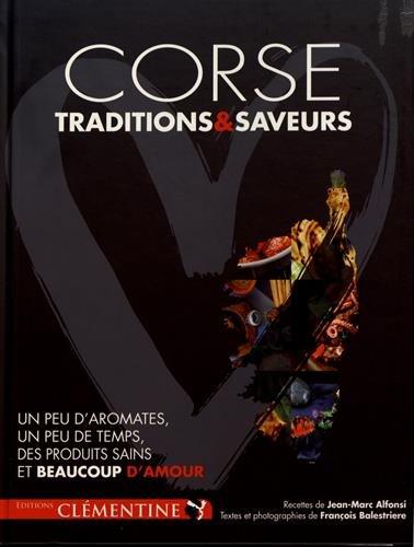 Corse, tradition et saveurs par Alfonsi Jean-Marc