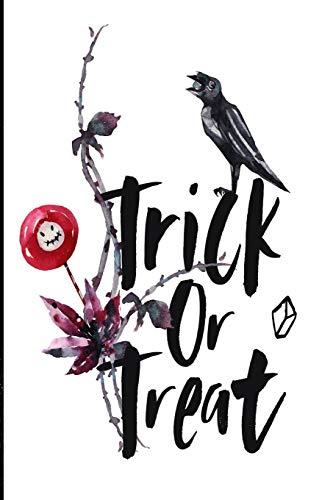 Trick or treat!: 6x9 Halloween Themed Lined Journal (Halloween Dia Muertos De O)