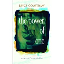 The Power of One: Young Readers' Condensed Edit by Bryce Courtenay (2007-07-10)
