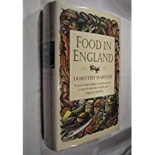 Food in England by Dorothy Hartley (1996-08-15)