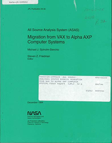 All Source Analysis System (ASAS): Migration from VAX to Alpha AXP computer systems (English Edition)