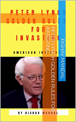 Peter Lynch Golden rules for investing (English Edition)