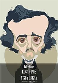 Edgar Poe y sus obras par Julio Verne