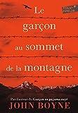 Best Livres pour les garçons - Le garçon au sommet de la montagne Review