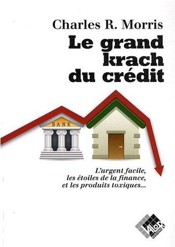 Le grand krach du crédit