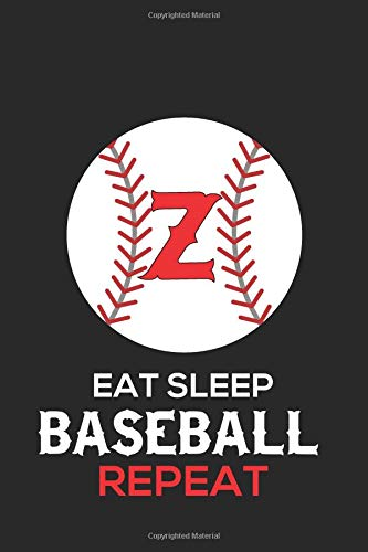 Eat Sleep Baseball Repeat Z: Baseball Monogram Journal Cute Personalized Gifts Perfect for all Baseball Fans, Players, Coaches and Students (Baseball Notebooks) por Happy Healthy Press