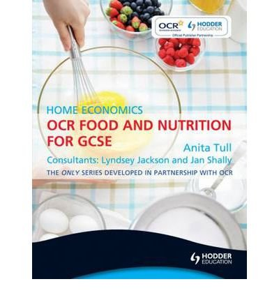 [ OCR HOME ECONOMICS FOR GCSE FOOD AND NUTRITION BY TULL, ANITA](AUTHOR)PAPERBACK