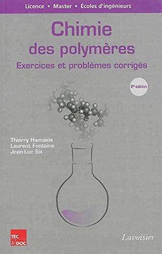 Chimie des polymères : Exercices et problèmes corrigés