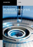 Rubber Analysis: Characterisation, Failure Diagnosis and Reverse Engineering (De Gruyter STEM)