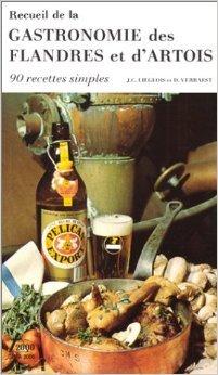 Gastronomie de Flandre et d'Artois de Verraest ( 2000 )
