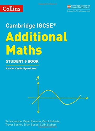 Cambridge IGCSE® Additional Maths Student's Book (Cambridge International Examinations)