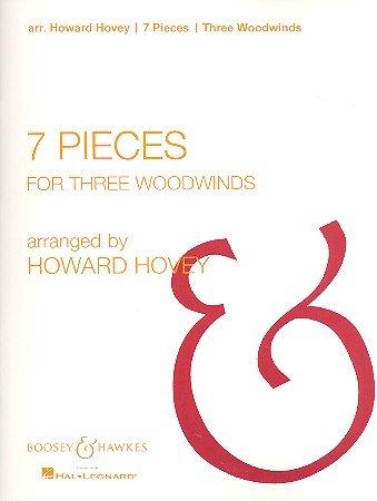 7 Pieces: Flöte, Oboe und Klarinette. Spielpartitur.