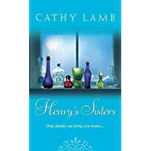 [Henry's Sisters] (By (author)  Cathy Lamb) [published: August, 2016]