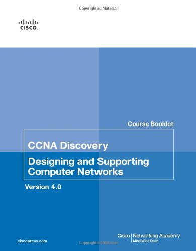 Course Booklet for CCNA Discovery Designing and Supporting Computer Networks, Version 4.01 (Cisco Networking Academy Program) por Cisco Networking Academy