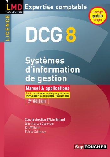 DCG 8 - Système d'information de gestion Manuel et applications 5e édition