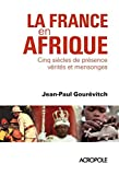 La France en Afrique (French Edition)