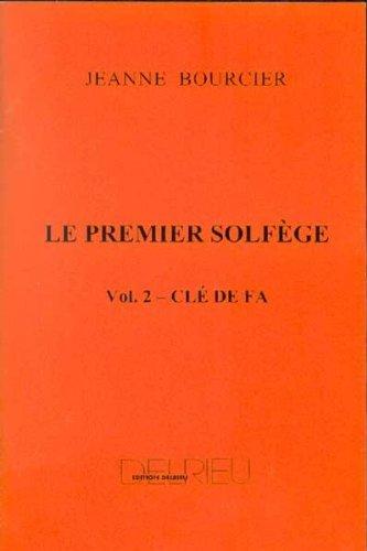 Le premier solfège, volume 2 - Clé de Fa (pour les jeunes pianistes)