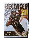 DVD BECCACCE 21 - CON GLI SPECIALISTI - TIRI DI STOCCATA