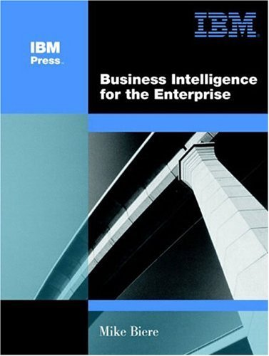 Business Intelligence for the Enterprise by Mike Biere (2003-06-14) par Mike Biere
