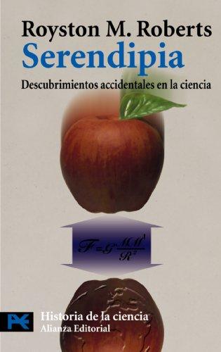 Serendipia: Descubrimientos accidentales en la ciencia (El Libro De Bolsillo - Ciencias) por Royston M. Roberts