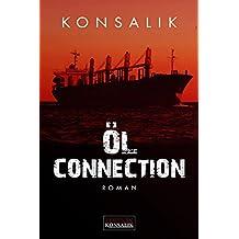 Öl-Connection: Thriller