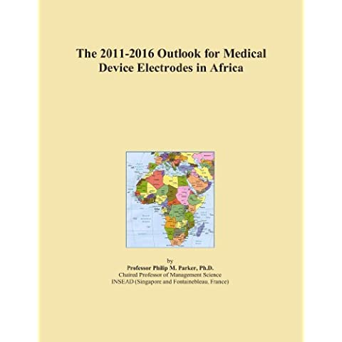 The 2011-2016 Outlook for Medical Device Electrodes in