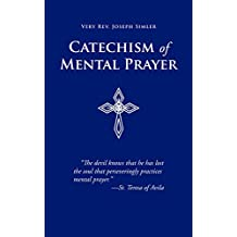 Catechism of Mental Prayer (English Edition)