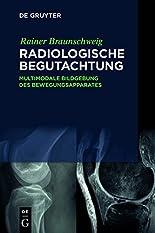 Radiologische Begutachtung: Multimodale Bildgebung des Bewegungsapparates hier kaufen