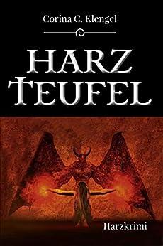 Harzteufel: Harzkrimi von [Klengel, Corina C.]