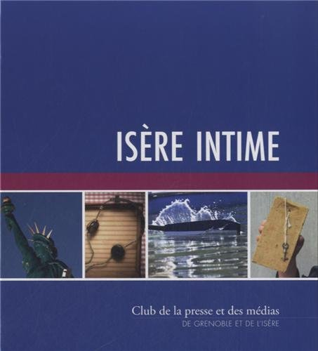 Isère intime
