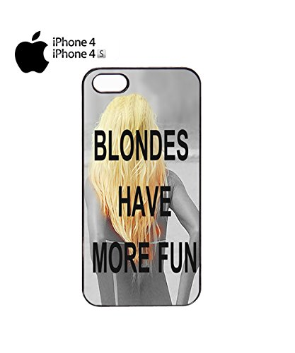 Blondes Have More Fun Mobile Cell Phone Case Cover iPhone 6 Black Noir