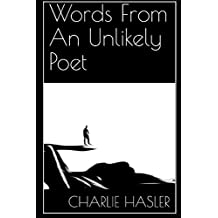 Words From An Unlikely Poet