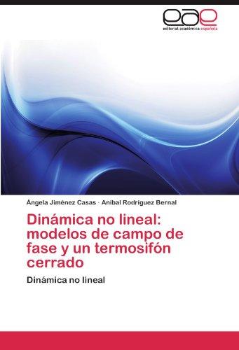 Dinámica no lineal: modelos de campo de fase y un termosifón cerrado