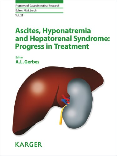 Ascites, Hyponatremia and Hepatorenal Syndrome: Progress in Treatment (Frontiers of Gastrointestinal Research)