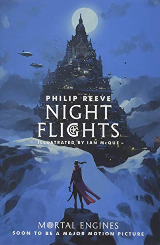 Night Flights (Mortal Engines 5) por Reeve Philip