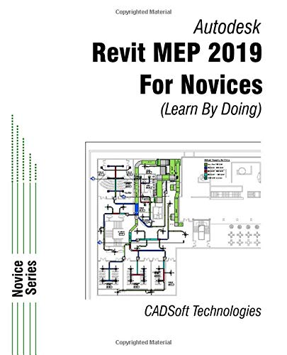 Revit MEP 2019 for Novices (Learn by Doing) por CADSoft Technologies